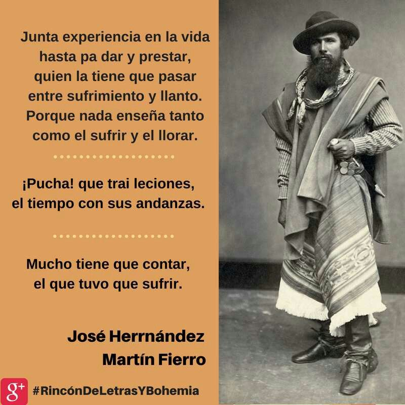 Poesía Gauchesca Martín Fierro Frase Frases Frases De