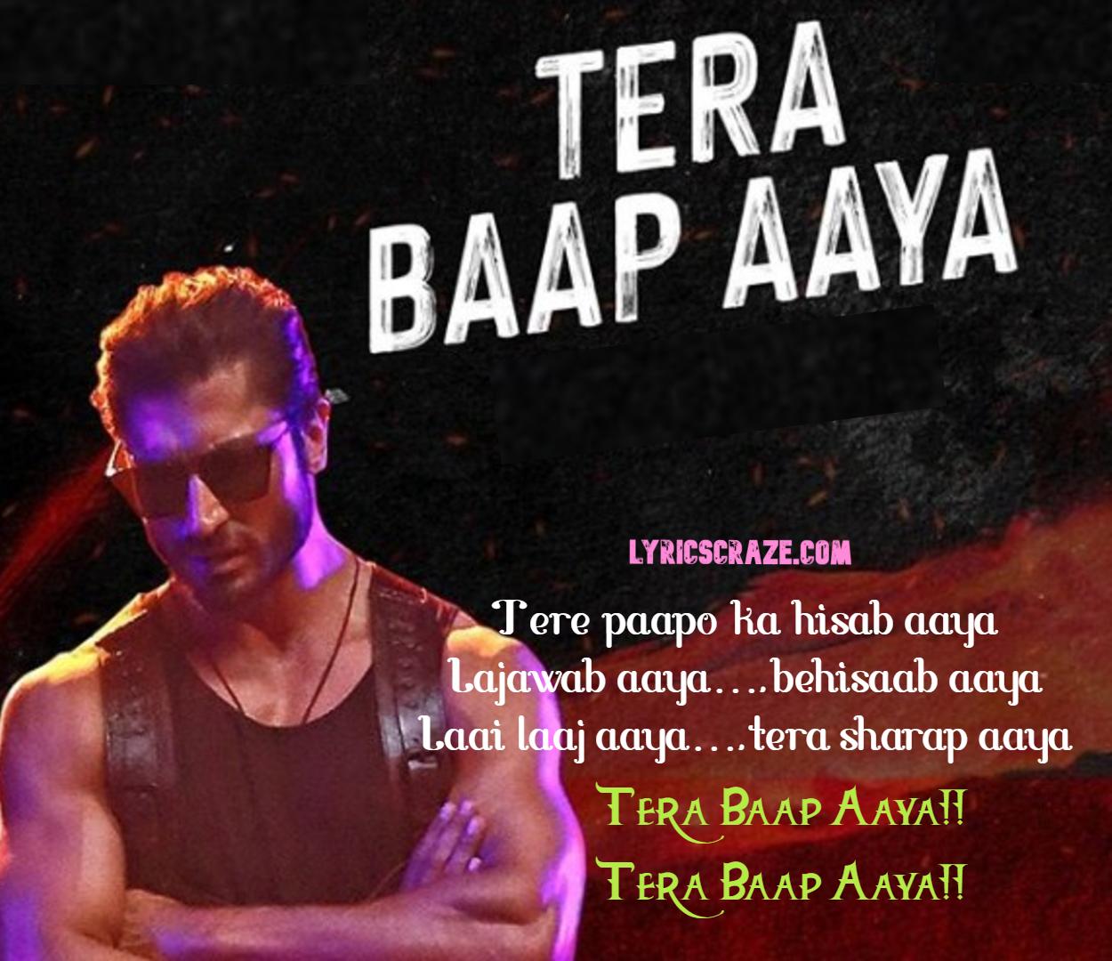Tera Baap Aaya Lyrics In English Hindi Commando 3 2019 Songs Lyrics Song Lyrics