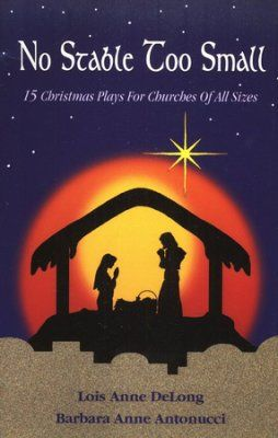 Free Printable Christmas Plays Church.No Stable Too Small 14 Christmas Plays For Churches Of All