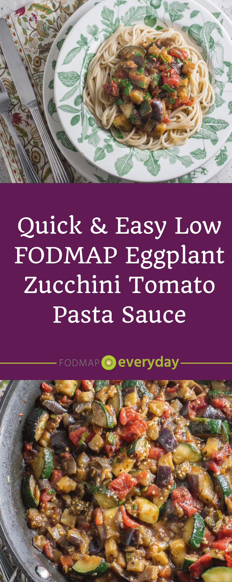 Quick Easy Low Fodmap Eggplant Zucchini Tomato Pasta Sauce