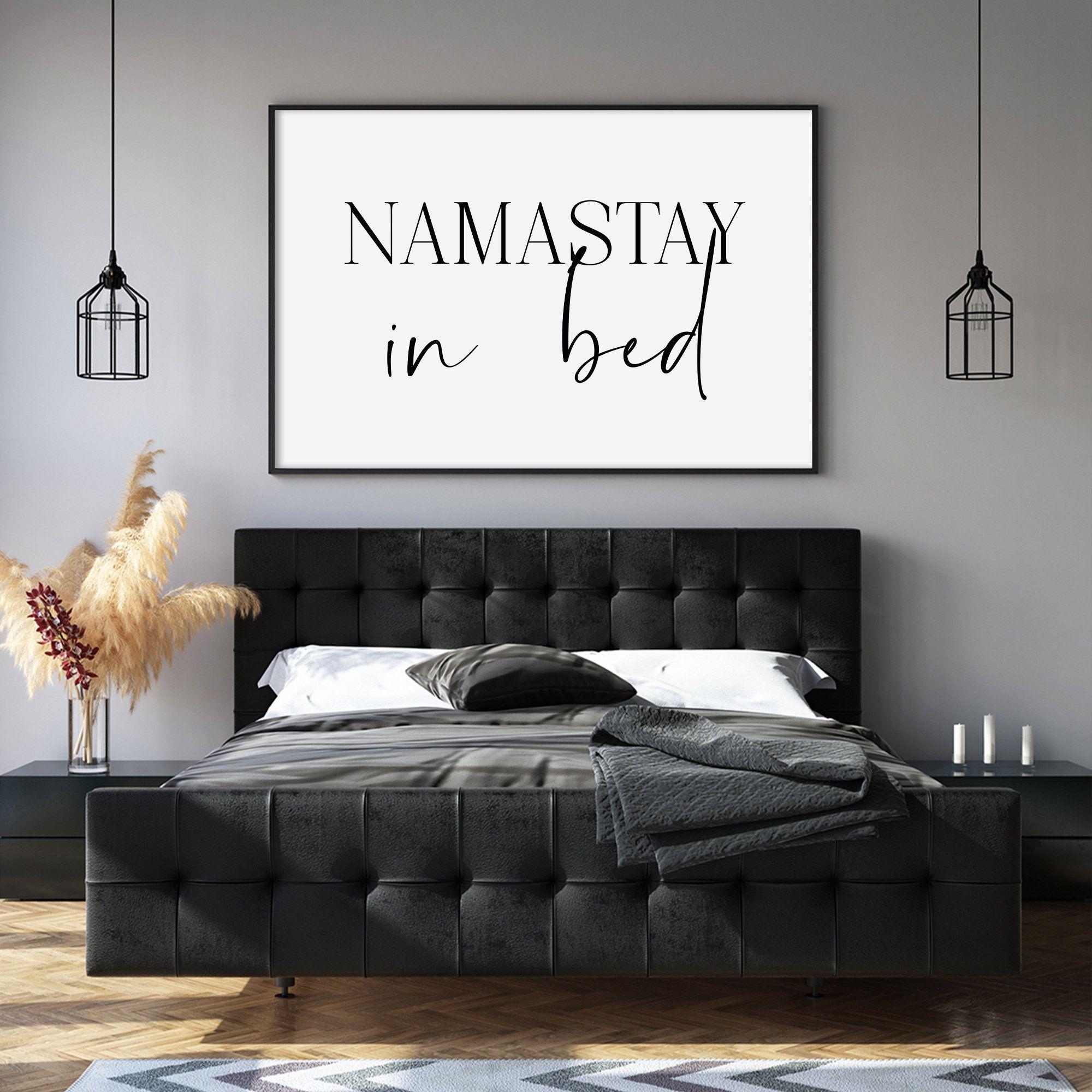 Namastay In Bed Namaste Wall Art Namastay In Bed Sign Above Etsy Wall Decor Bedroom Master Bedroom Wall Decor Above Bed Decor