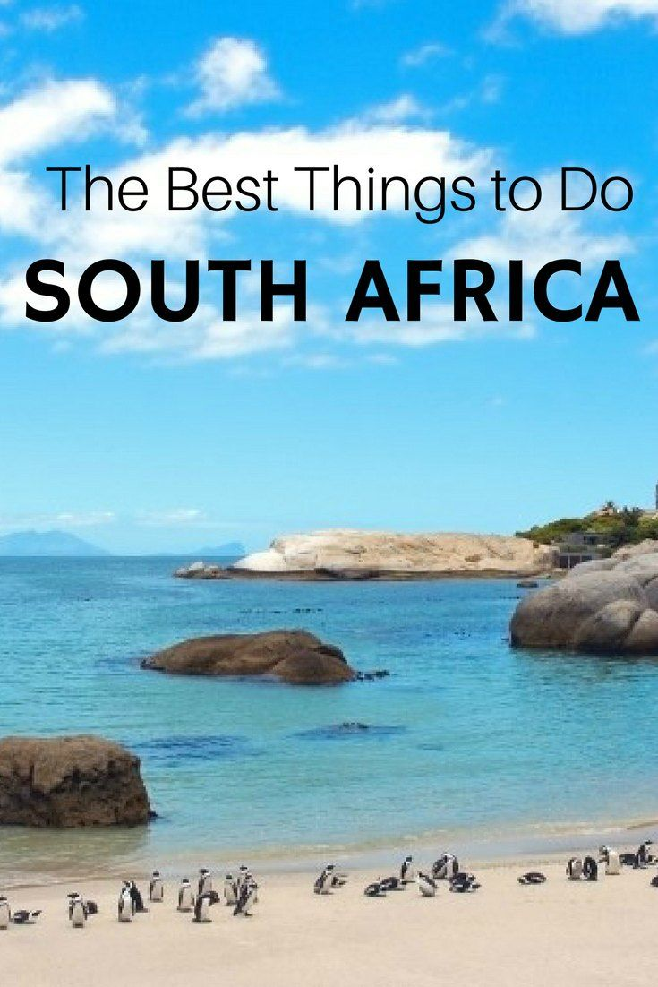 10 Reasons You Should Visit South Africa Immediately Y