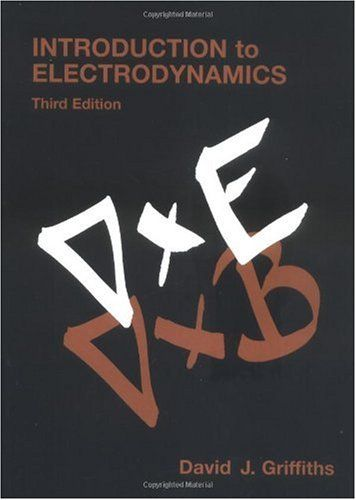 Bestseller Books Online Introduction To Electrodynamics  3rd Edition  David J  Griffiths