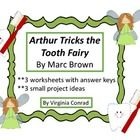 """This product has worksheets and activities to do after reading Marc Brown's """"Arthur Tricks the Tooth Fairy"""".    The 3 worksheets focus on sequencing..."""