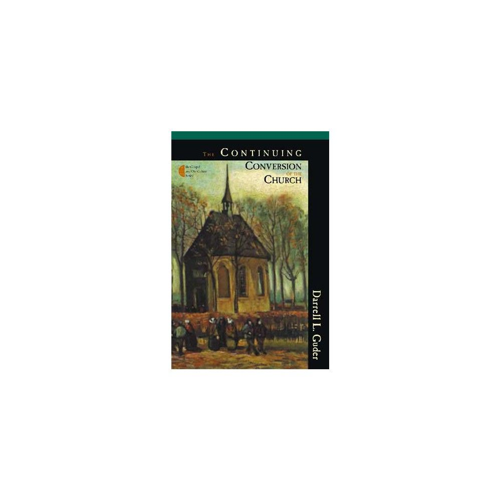 The Continuing Conversion of the Church (Paperback)
