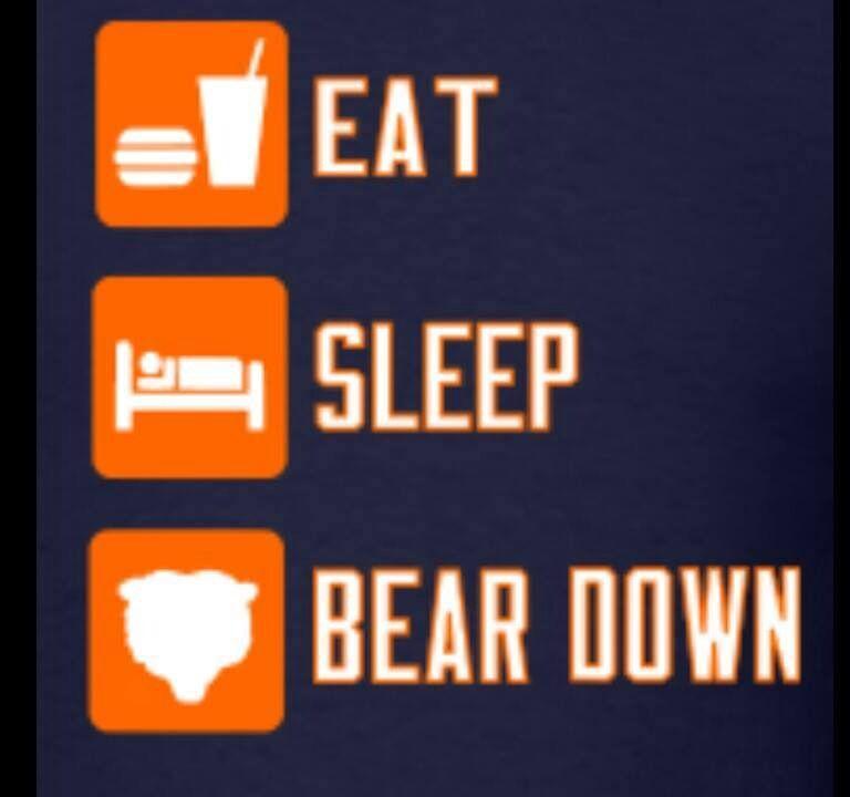 Eat Sleep Bear Down Chicago Bears Chicago Bears Football Chicago Sports Teams