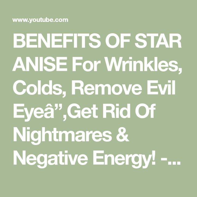 BENEFITS OF STAR ANISE For Wrinkles, Colds, Remove Evil Eye│Get