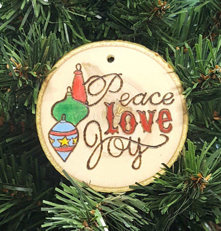 Peace Love Joy Christmas Ornament Handmade Ornament Christmas Christmas Tree Wood Christmas Ornaments Christmas Ornaments Christmas Hanging Decorations