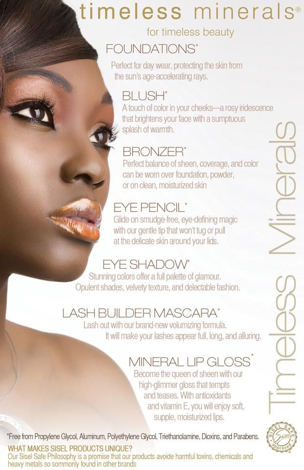 """*SISEL """"Timeless Minerals"""" Cosmetics*  Lipstick, Bronzer, Blush, Foundation, Eye Shadow etc.. Free of Parabens, Dioxins, Propylene Glycol, Sulfates or any other Potentially Harmful Ingredients. They are """"SISEL Safe®"""" - for Timeless Beauty!"""