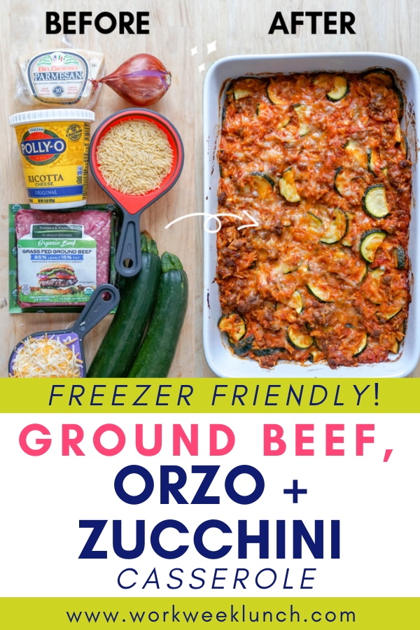 Freezer Friendly Meal Prep Recipe Ground Beef Orzo Zucchini Casserole Freezer Friendly Meals Zuchinni Recipes Easy Zucchini Recipes