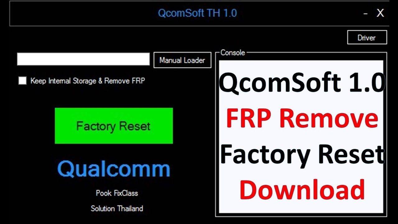 QcomSoft1 0 Frp Remove Factory Reset Tool 2019 By Jonaki TelecoM