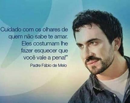 Frases Padre Fabio De Melo Pesquisa Google Padre Fabio De Melo