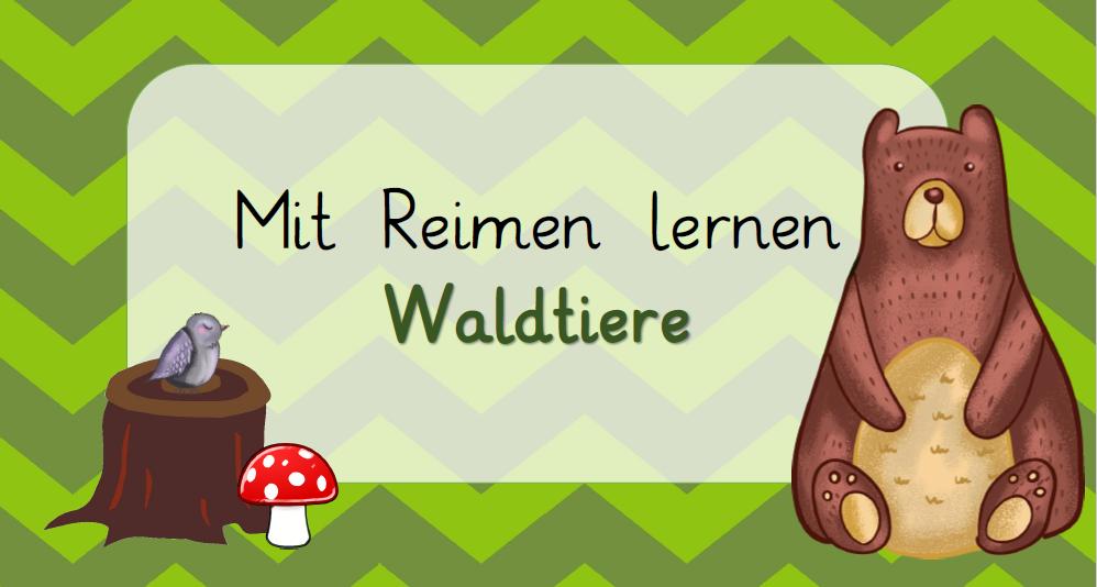 Mit Reimen lernen - Waldtiere | Schule | Pinterest | Waldtiere ...