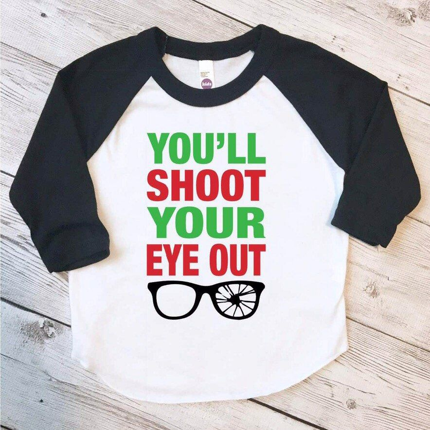 You\'ll Shoot your eye out shirt, kids christmas raglan, elf shirt ...