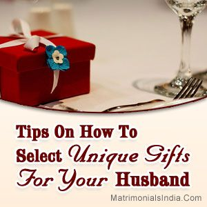 Tips on how to select unique gifts for your husband unique gifts tips on how to select unique gifts for your husband negle Images