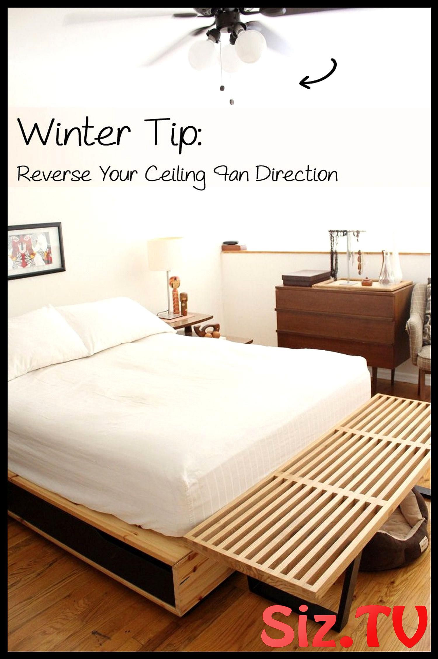 Winter Tip Reverse Your Ceiling Fan Direction And Save Energy Ceiling Fan Direction Home Remodel Bedroom