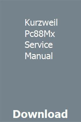 Kurzweil Pc88Mx Service Manual | rikarcoolua | Manual