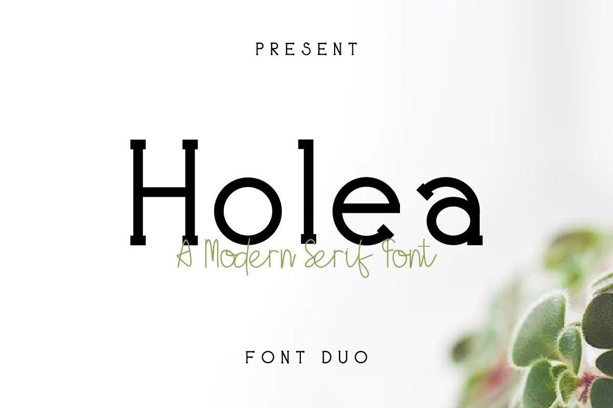 Holea Fonts New Fonts New Modern Family Font Family