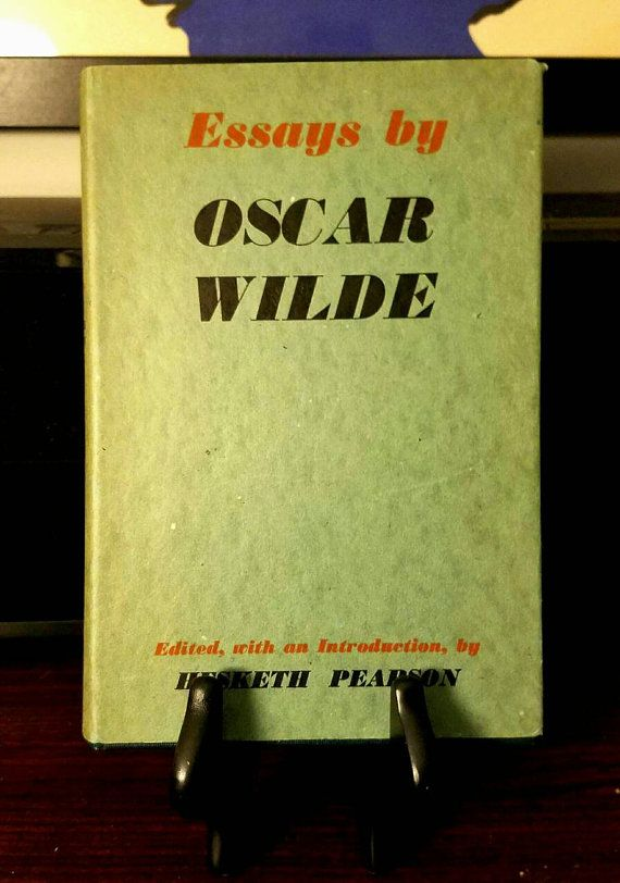 oscar wilde essays by oscar wilde check out this item in  oscar wilde essays by oscar wilde 1950 check out this item in my