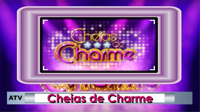 REDE ALPHA TV | : CHEIAS DE CHARME | Cap. 131 - Penúltimo Capitulo |...