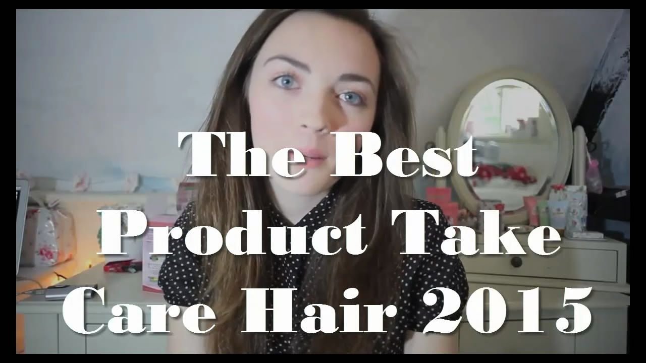 The Best Product Take Care Hair 2015