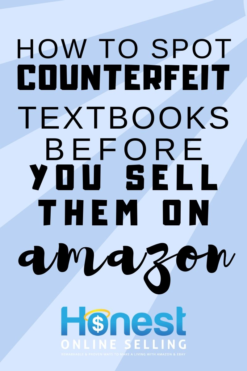 The Ultimate Guide To Spotting Counterfeit Books Textbook Make Money On Amazon Business Motivation