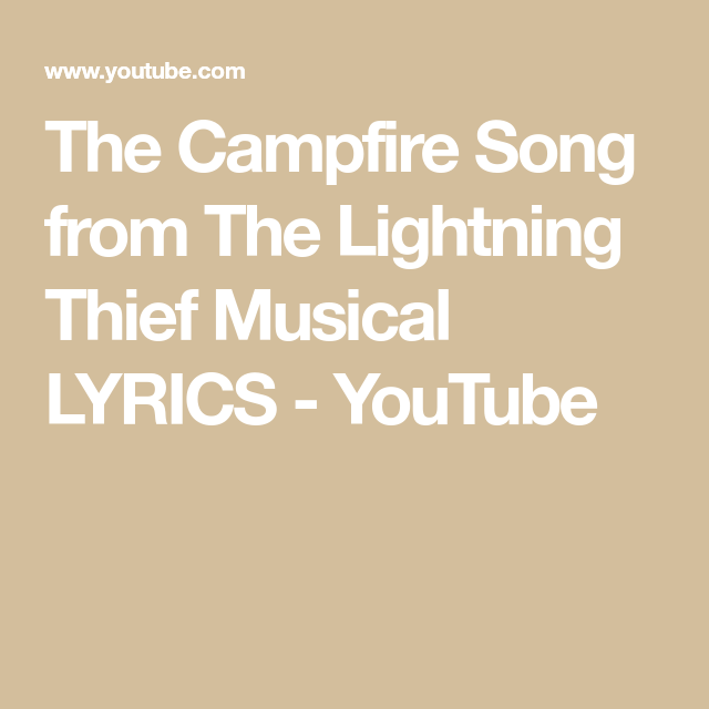The Campfire Song from The Lightning Thief Musical LYRICS