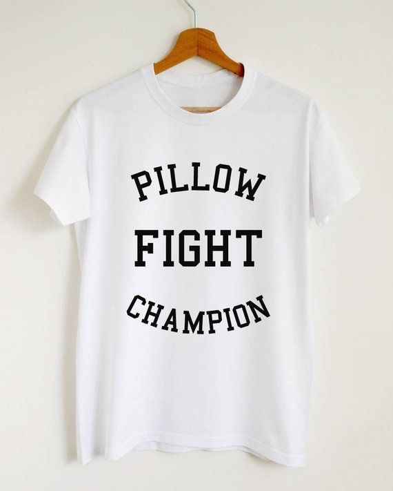 234337a11 Pillow fight champion T-shirt women or unisex funny gift graphic tee pillow  fight quote pajamas nigh