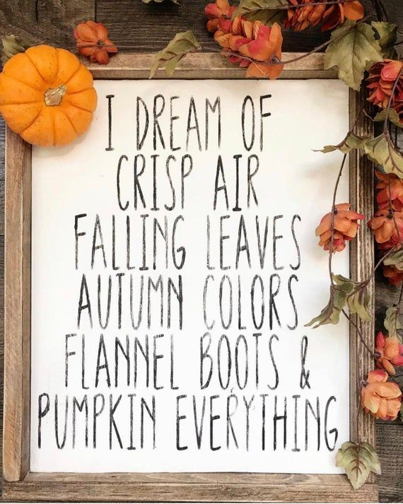 I dream of fall /farmhouse sign / wood sign #fallseason