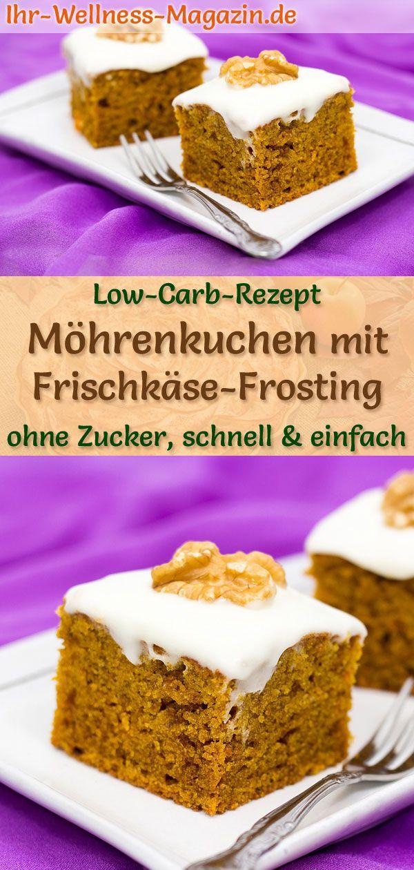 Low-Carb-Möhrenkuchen mit Frischkäse-Frosting - einfaches Rezept ohne Zucker