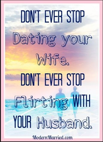 Dating your husband quotes
