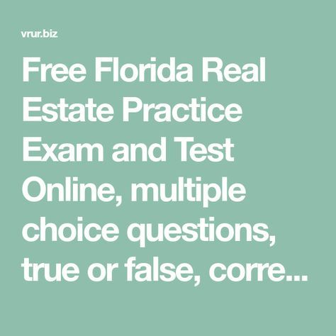 Free Florida Real Estate Practice Exam and Test Online, multiple