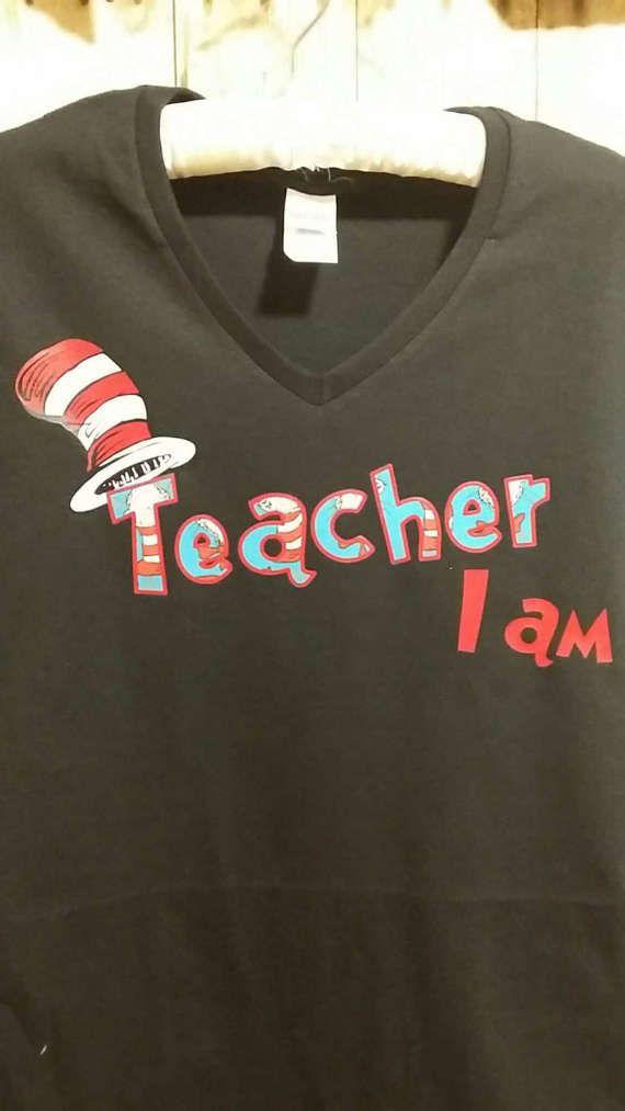 5ac9fb88 Dr. Seuss Teacher I am Teaching T-shirt by ThatsSimplyAdorable ...