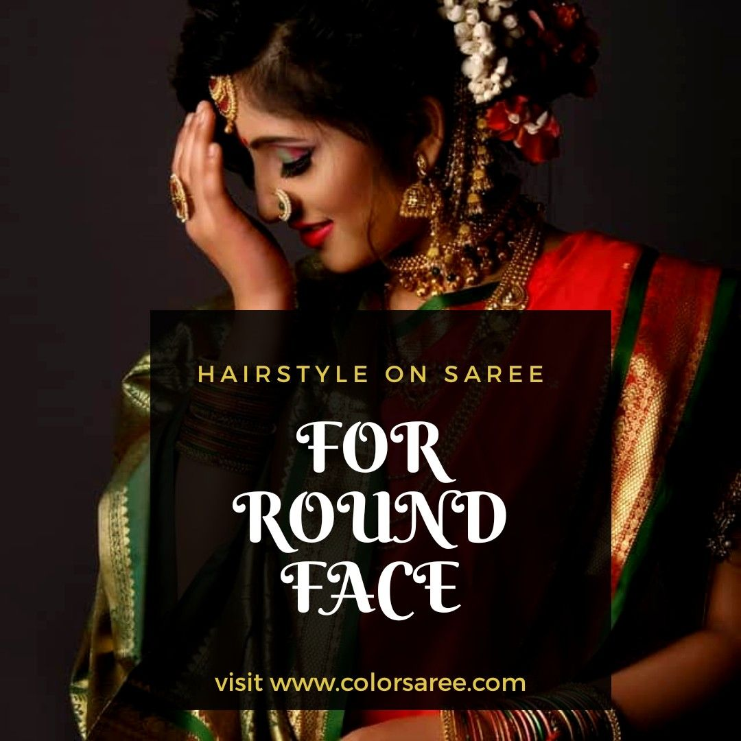 Hairstyle on saree for round face in 2020 | Hairstyles for ...