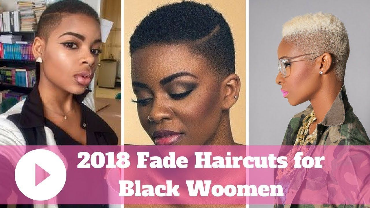 2018 fade haircuts for black ladies - black women fade