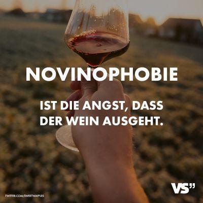Visual Statements Novinophobie Ist Die Angst Dass Der Wein Ausgeht Spruche Zitate Quotes Essen Valentines Day Love Quotes Statement Funny Wallpapers