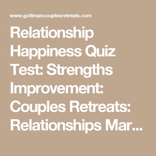 Relationship Happiness Quiz Test: Strengths Improvement