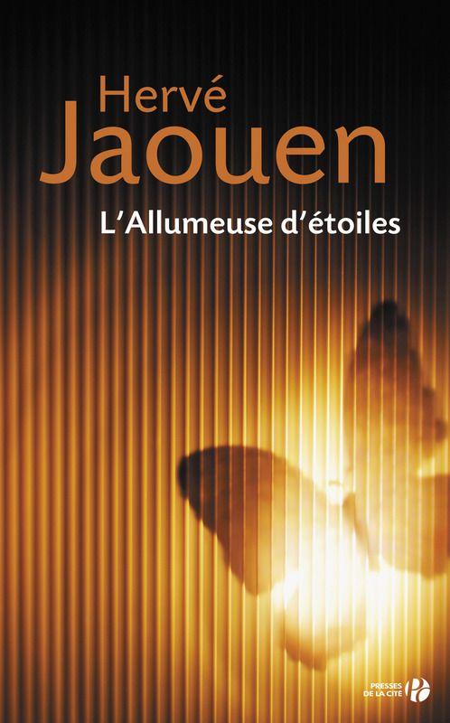 Présentation du livre de Hervé JAOUEN : L'Allumeuse d'étoiles, aux éditions…