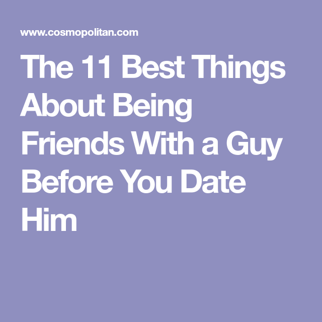 Is being friends before dating good