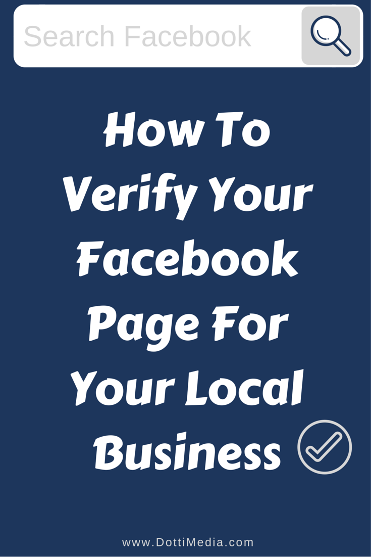 I M Gonna Show You How To Verify Your Local Business Page On Facebook Now This Isn T The Blue Verification Tick That Business Pages Facebook Business Business
