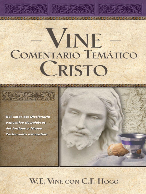 Vine Comentario Tem U00e1tico  Cristo  Ebook