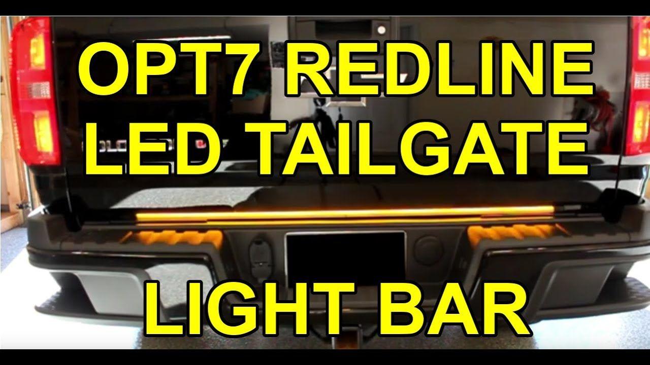 How To Install Opt7 Redline Triple Led Tailgate Light Bar 48 Chevy Colorado Youtube In 2020 Led Tailgate Light Bar Chevy Colorado Bar Lighting