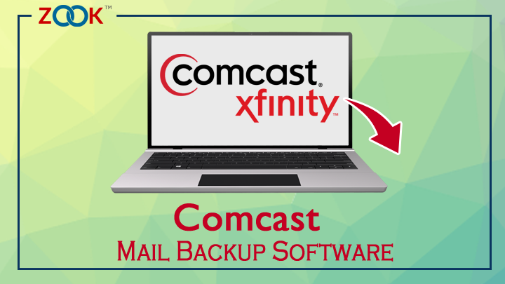 Comcast Mail Backup Tool Archive Migrate Comcast Email Folders
