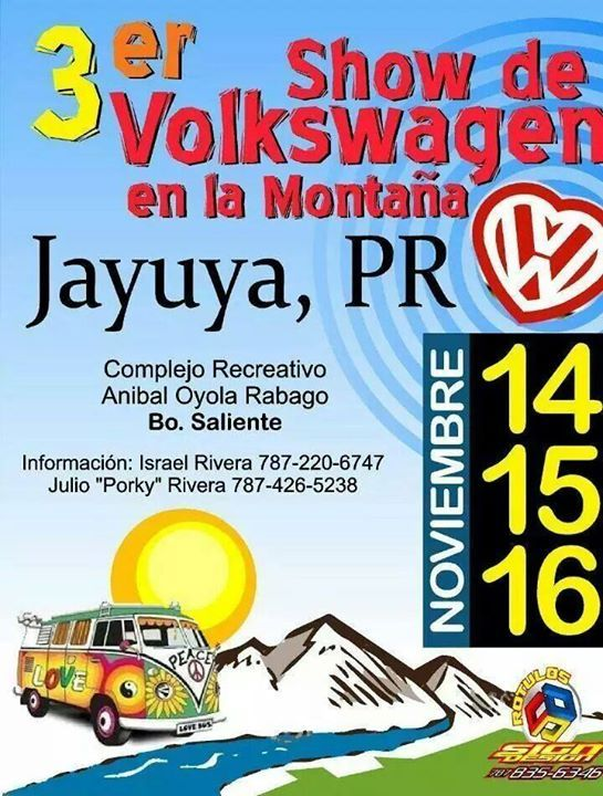 Show de Volkswagen en la Montaña 2014 #sondeaquipr #showvolkswagenmontana #jayuya #festivalespr