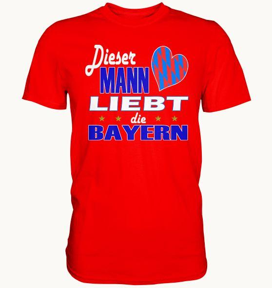 Cooles T Shirt Für Männer Dieser Mann Liebt Die Bayern T Shirt