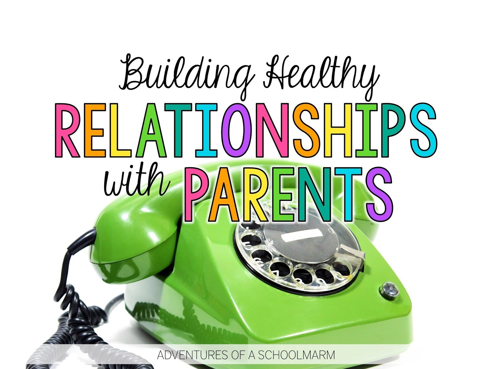 How To Build Relationships With Difficult Parents