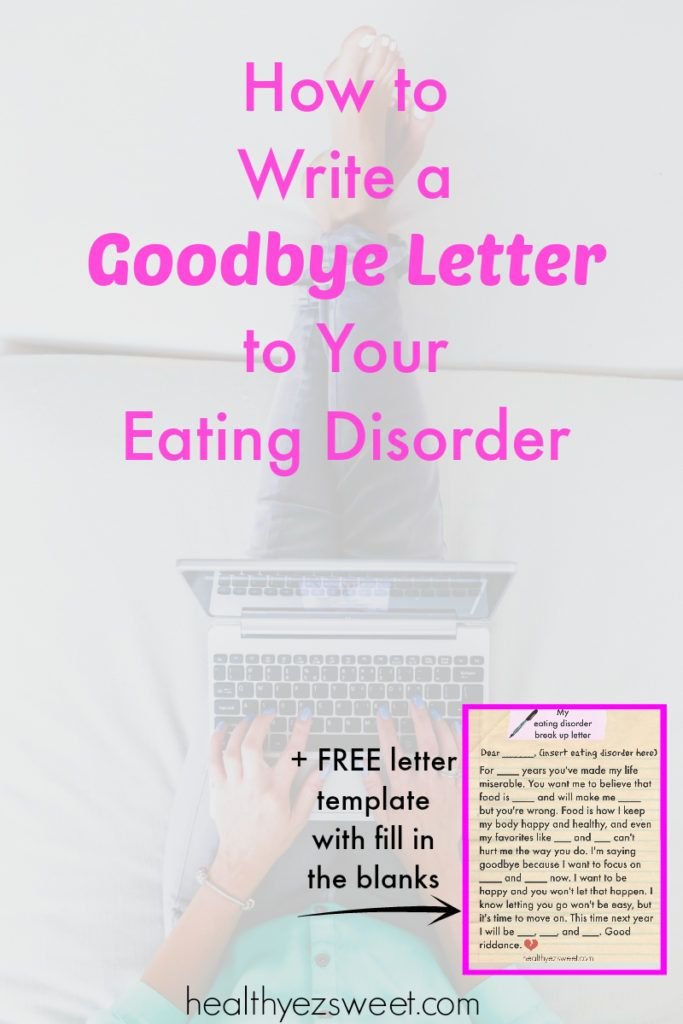 How To Write A Goodbye Letter To Your Eating Disorder Free Fill