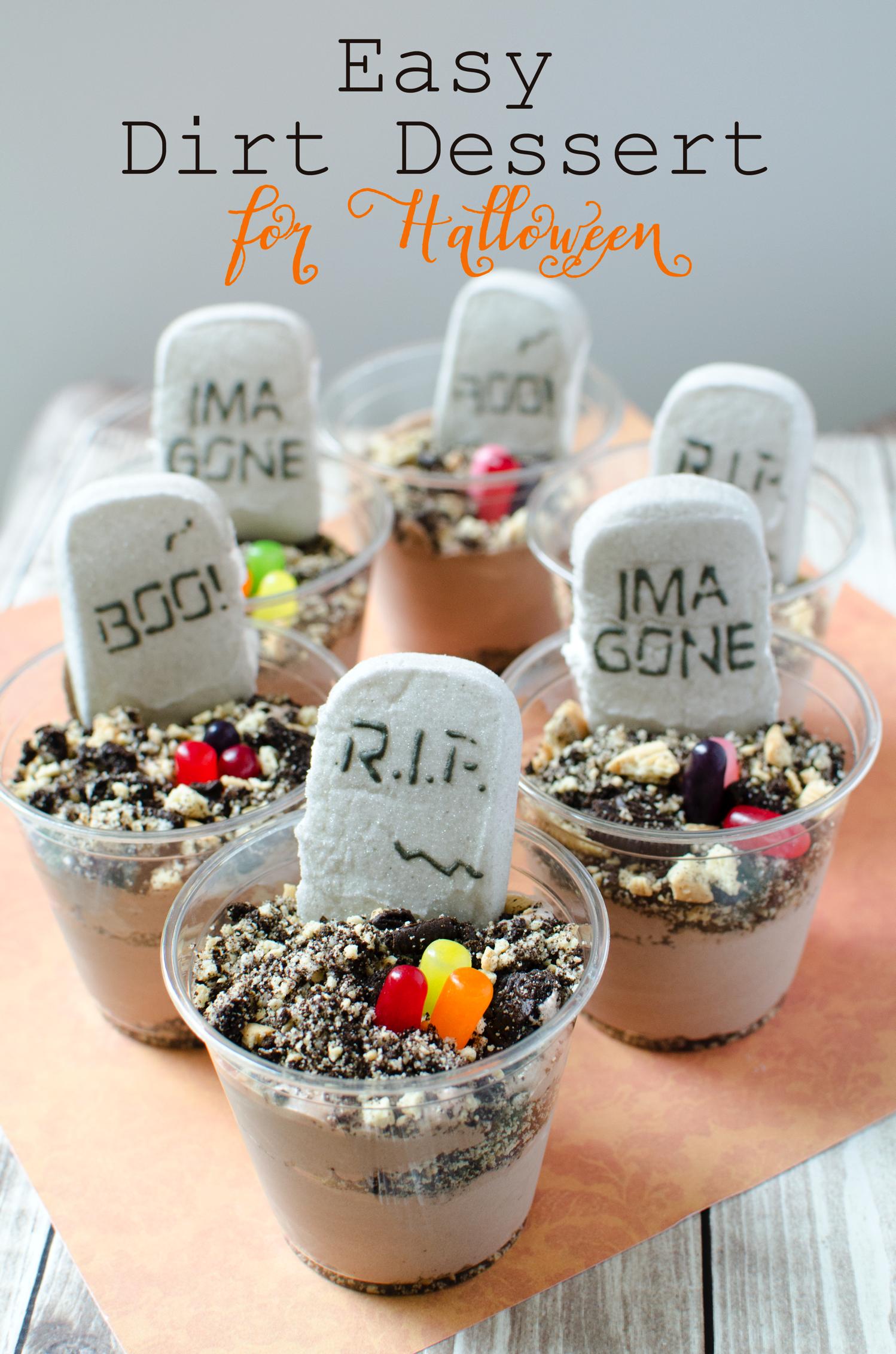 Easy Dirt Dessert Recipe for Halloween Halloween Food