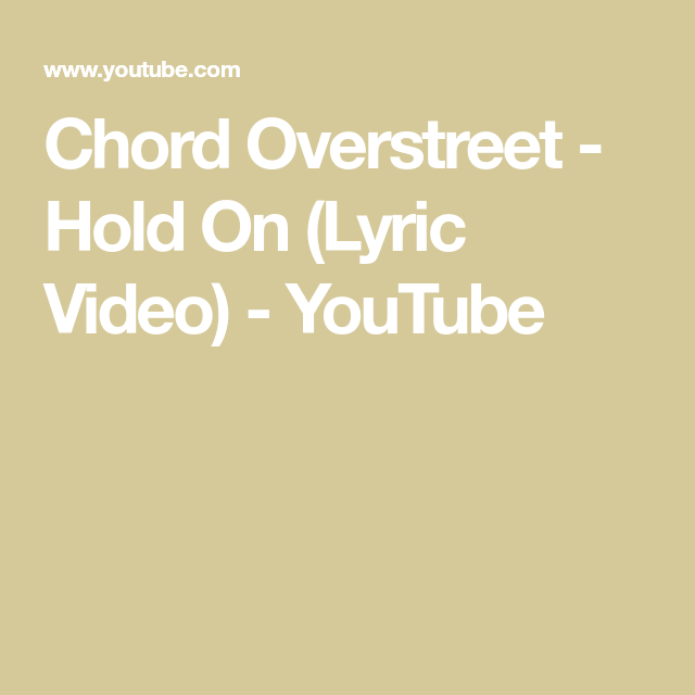 hold on chord overstreet roblox id