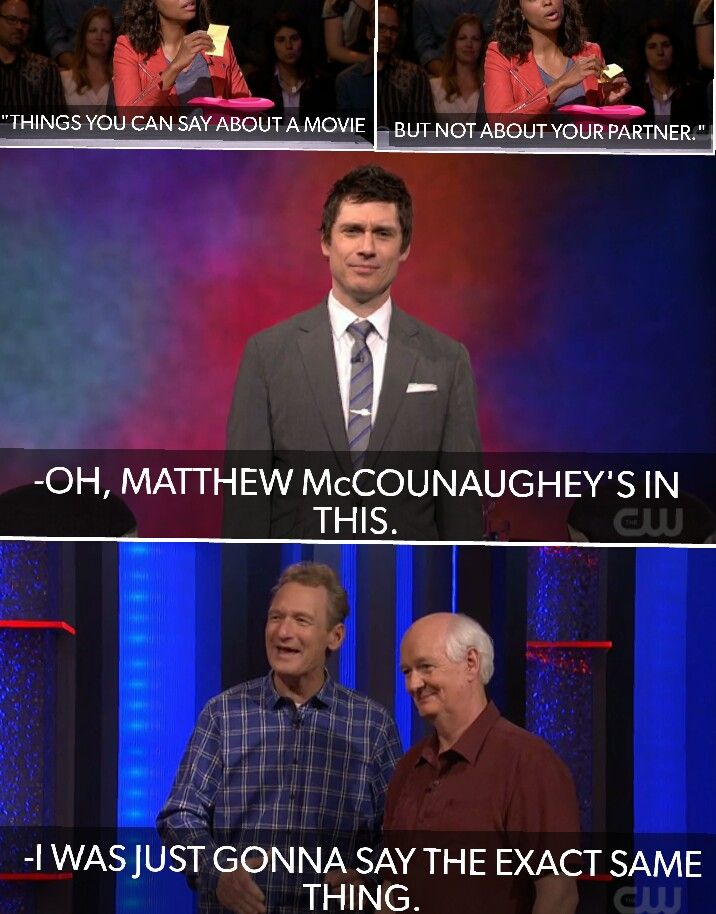 Whose Line is it Anyway? great minds think alike.